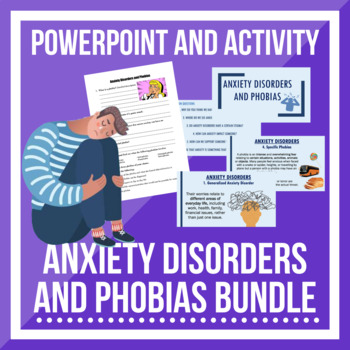 Anxiety Disorders and Phobias BUNDLE