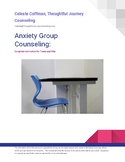 Anxiety:  Group Counseling Full Curriculum (elementary and high school version)