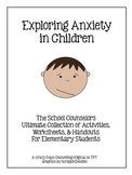 Anxiety In Children - Great for Distance Learning
