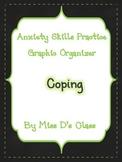 Anxiety Skills Practice Graphic Organizer: Practising Coping Strategies
