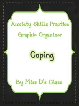 Anxiety Skills Practice Graphic Organizer: Practising Copi