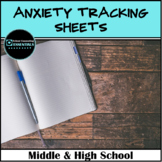 Anxiety Tracking Sheet & Coping Skills for Middle & High School