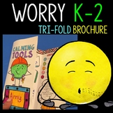 Anxiety and Worry Brochure grades 1st - 4th grade