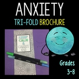 Anxiety and Worry Brochure 5th - 8th grade