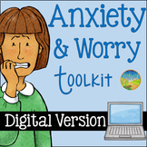 Anxiety and Worry Toolkit Digital Version