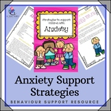 Anxiety in Children : Behavior Strategies