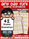 Any Day Fun - 42 Drama Scenarios