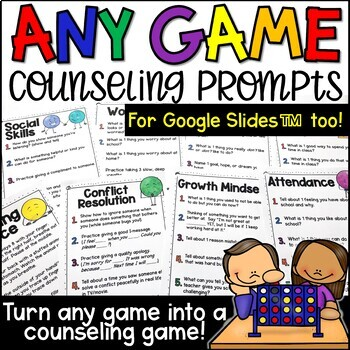 Any Game Counseling Prompts for 26 Different Topics Also For Google Slides (TM)