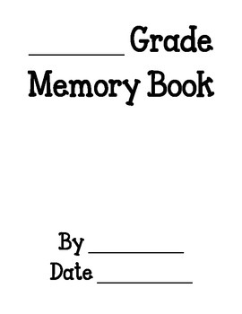 Any Grade End of the Year Memory Book
