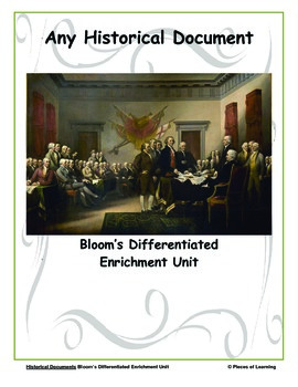 Any Historical Document - Differentiated Blooms Enrichment Unit