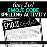 Any List Emoji Code Spelling Word Work Activity