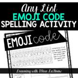 Any List Emoji Code Spelling Word Work Activity