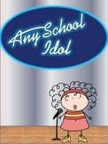 Any School Idol (satirical play for middle school).