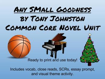Any Small Goodness Common Core Unit