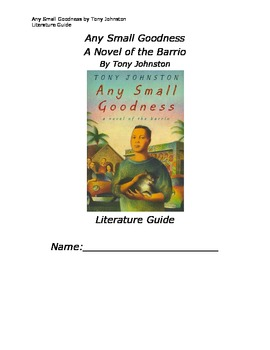 Any Small Goodness Literature Guide