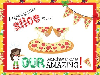 Any Way Your Slice It - (Treat Trolley) Teacher Appreciation Tag