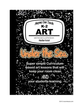 """Anyone Can Teach Art!  Complete K-2 Art Lesson """"Under the Sea"""""""