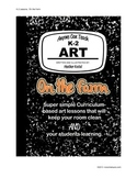 """Anyone Can Teach Art!  Complete K-2 Art Lesson/project """"On"""