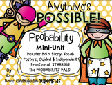 Anything's Possible!  Probability Pals Mini-Unit