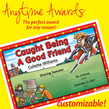 NSD6013 Caught Being A Good Friend Editable Anytime Award Certificates