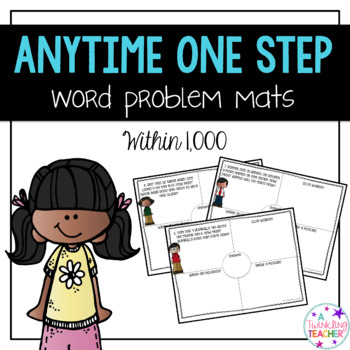 Anytime One Step Word Problems within 1000!