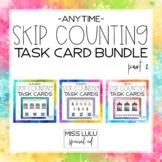 Anytime Skip Counting Task Card Bundle 2