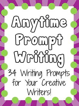 Anytime Writing Prompts