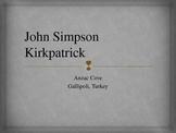Anzac Day Bigraphy John Simpson Kirkpatrick  - Simpson and His Donkey