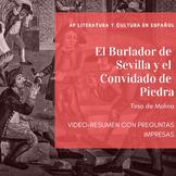 Ap Spanish Literature: Burlador de Sevilla comprensión de video-resumen