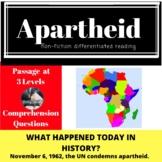 Apartheid Differentiated Reading Passage, November 6