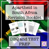 Apartheid in South Africa Revision Booklet -  Test preparation and DBQs