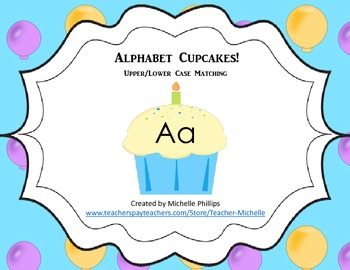 Aphabet Cupcakes! - Upper/Lower Case Matching