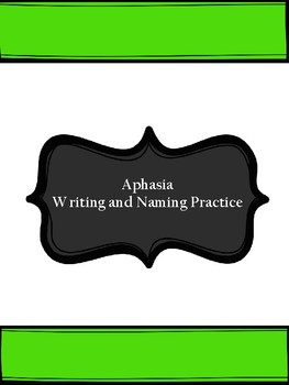 Aphasia Writing and Naming Practice