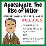 Apocalypse: The Rise of Hitler Part I & II - Complete Documentary Guides