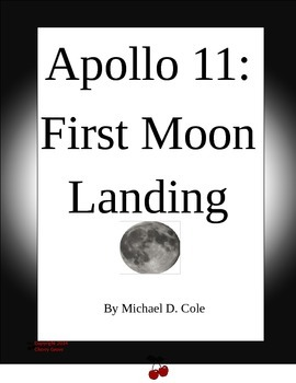 Apollo 11:  First Moon Landing By Michael D. Cole Imagine