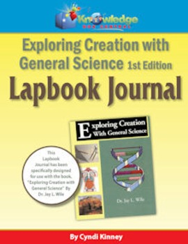 Apologia Exploring Creation With General Science 1st Ed Lapbook Journal