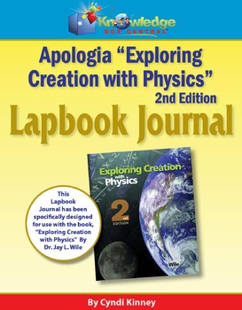 Apologia Exploring Creation With Physics 2nd Edition Lapbook Journal
