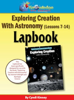 Apologia Exploring Creation w/ Astronomy Lessons 7-14 Lapbook