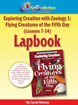 Apologia Exploring Creation w/ Zoology 1: Flying Creatures
