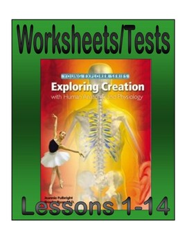 Apologia Exploring Creation with Anatomy and Physiology: Lessons 1-14 Tests