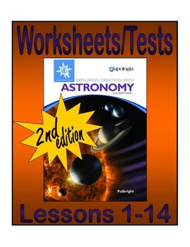Apologia Exploring Creation with Astronomy (2nd ed.): Lessons 1-14 Tests