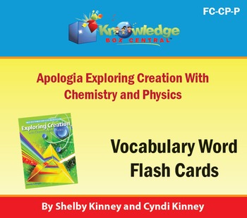 Apologia Exploring Creation with Chemistry & Physics Vocabulary Flash Cards