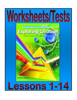 Apologia Exploring Creation with Chemistry and Physics: Lessons 1-14 Tests