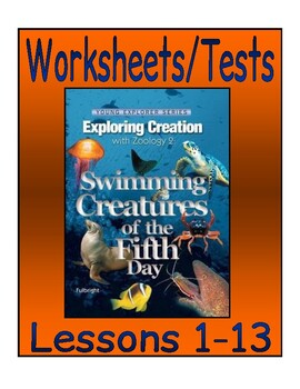 Apologia Exploring Creation with Zoology 2 (Swimming Creatures): Ch. 1-13 Tests