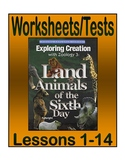 Apologia Exploring Creation with Zoology 3: Land Animals--Worksheets/Tests