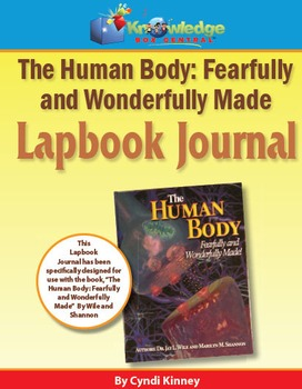 Apologia Human Body: Fearfully & Wonderfully Made 1st Ed Lapbook Journal