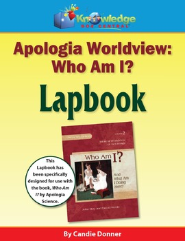 "Apologia Worldview: ""Who Am I"" Lapbook"