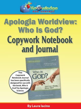 "Apologia Worldview:  ""Who is God"" Copywork Notebook & Journal"