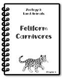 Apologia Zoology 3. Lesson 4. Feliform Carnivores. Researc