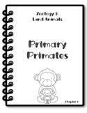 Apologia Zoology 3. Lesson 6. Primary Primates. Research Packet